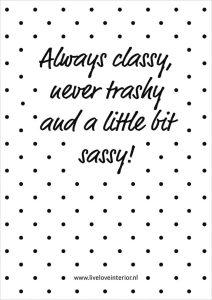 Printable Always classy - Live love interior