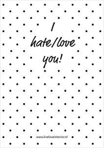 Printable I hate love you - Live love interior