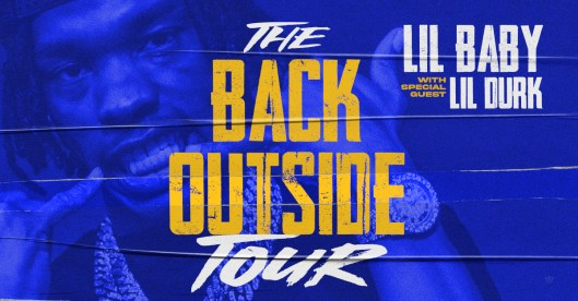 Lil Baby Announces 2021 The Back Outside Tour With Special Guest Lil Durk -  Live Nation Entertainment