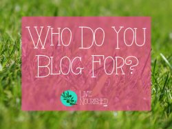 Who Do You Blog For?