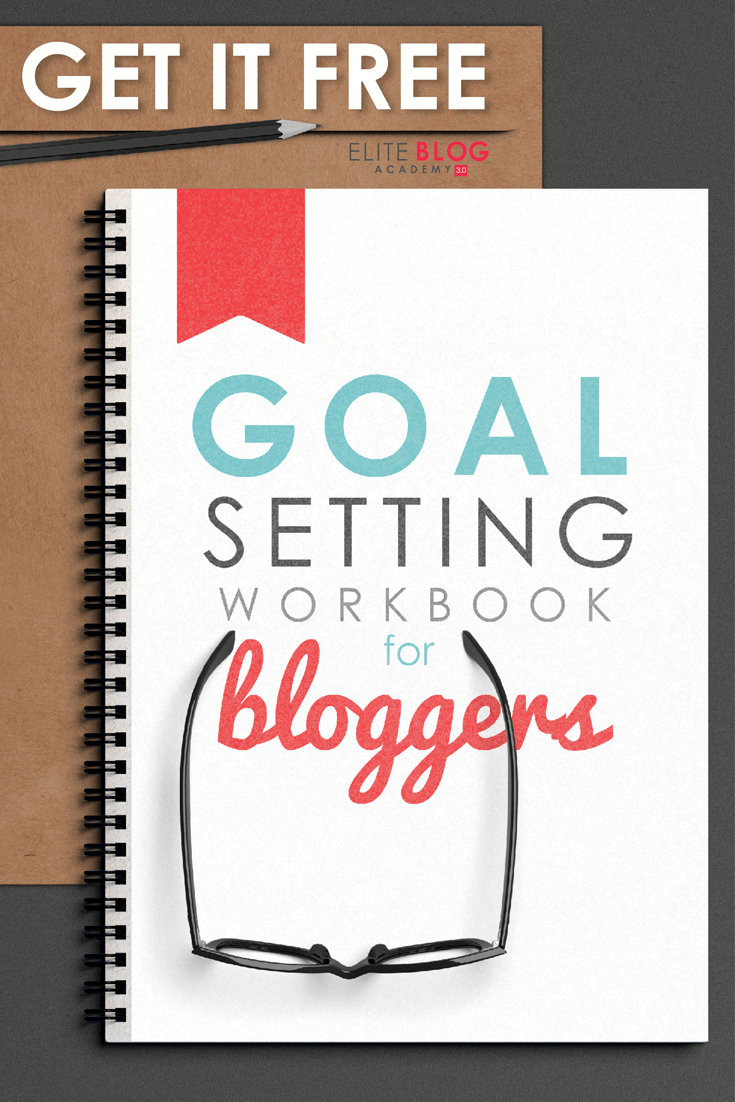 FREE Goal Setting Workbook for Bloggers