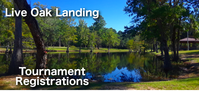 Live Oak Landing Tournament Registrations set against view of Catch & Release Pond