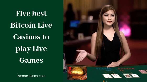 Five best Bitcoin Live Casinos for Canadians