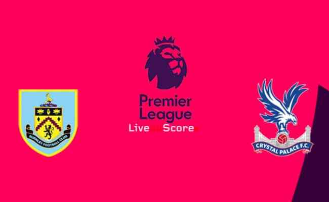 Burnley Vs Crystal Palace Preview And Prediction Live