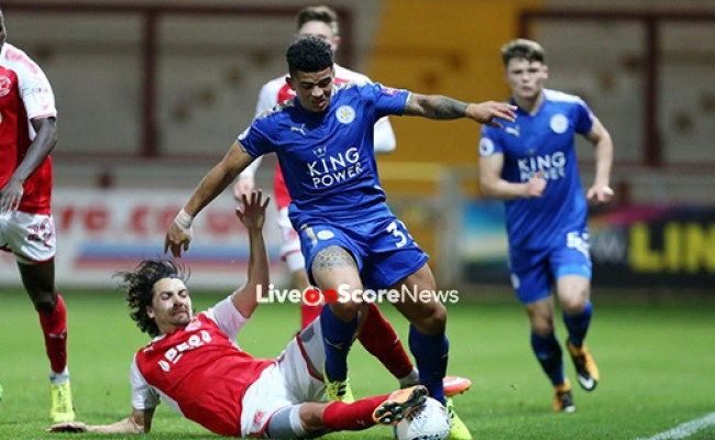 Leicester City Vs Fleetwood Town Preview And Prediction