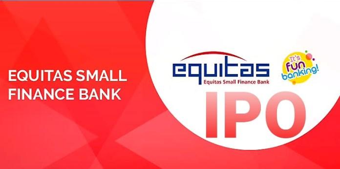 Equitas Small Finance Bank IPO