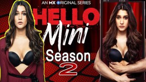 Hello Mini Season 2 Web Series download