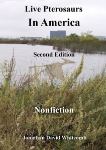 front cover of nonfiction book Live Pterosaurs in America