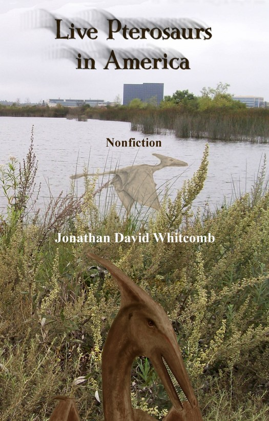 """cover of """"Live Pterosaurs in America"""" - third edition - by American Jonathan David Whitcomb"""