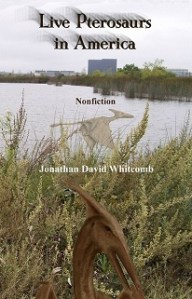 small image of front cover of the nonfiction cryptozoology book by Whitcomb - Live Pterosaurs in America