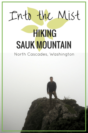 Hike Files: Sauk Mountain is one of the best scenic hikes in, Washington's Cascade Mountains. My experience was misty but marvellous. Read more at www.liverecklessly.com