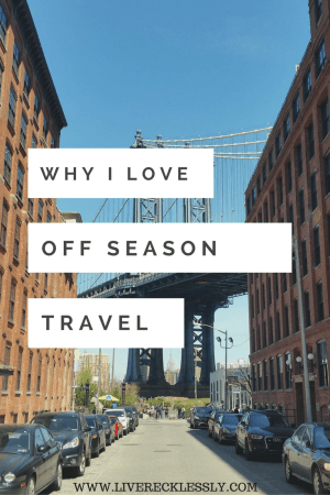There are so many perks to off season travel: cheaper prices, fewer tourists, greater flexibility, and way less travel stress. Here's why I try to travel off season as much as possible! Read more at www.liverecklessly.com