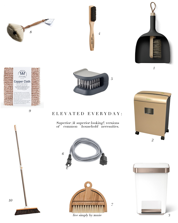Superior (and better looking!) versions of common household items.