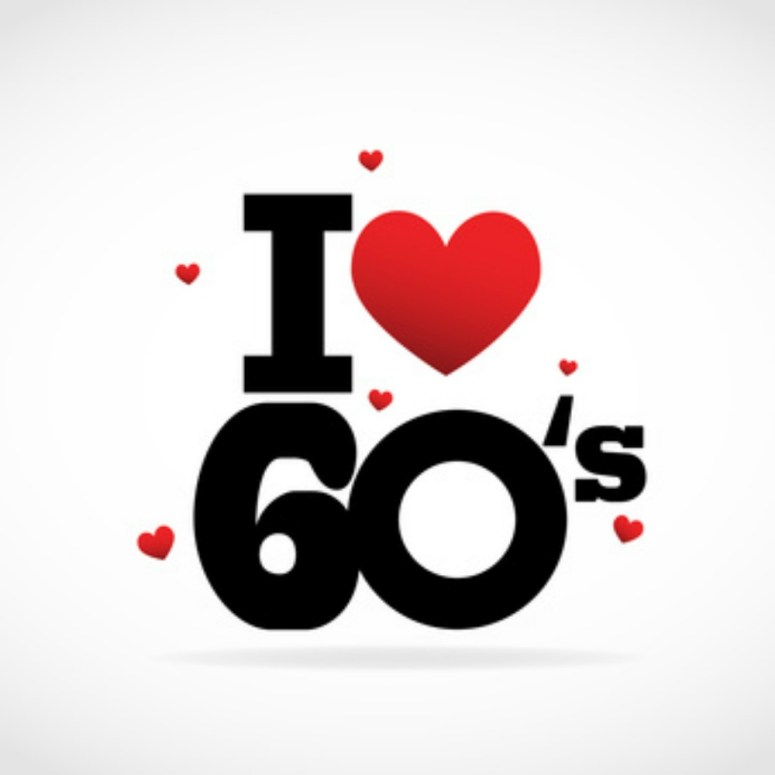 """sign that says """" I (heart) the 60s"""""""