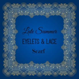 Late Summer Lace & Eyelets Scarf