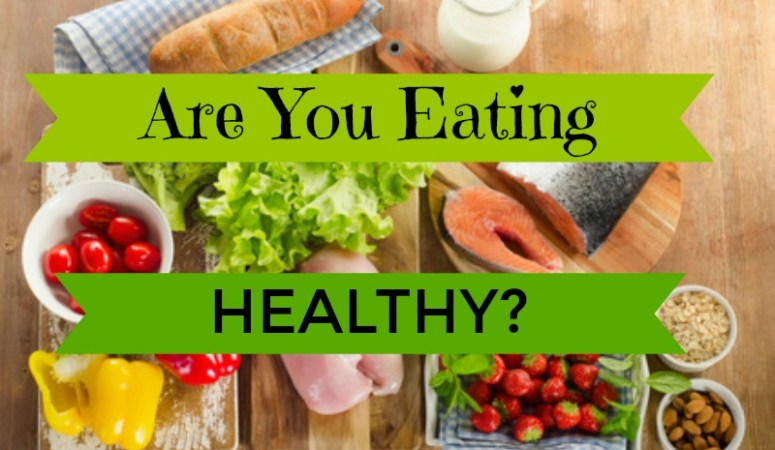 Are You Eating Healthy?