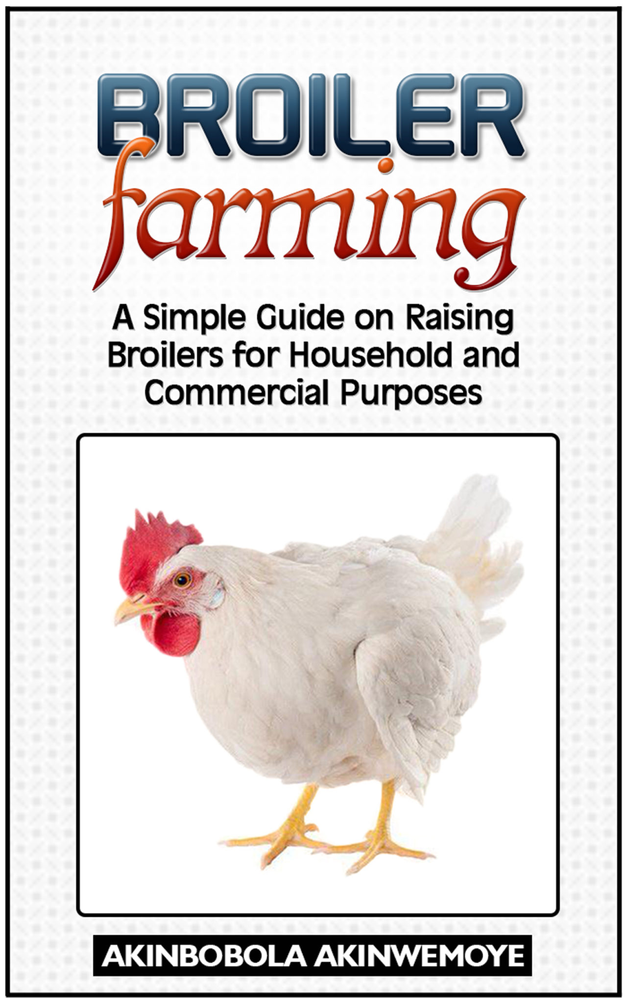 Poultry farming Guide,raising backyard chickens,building ...
