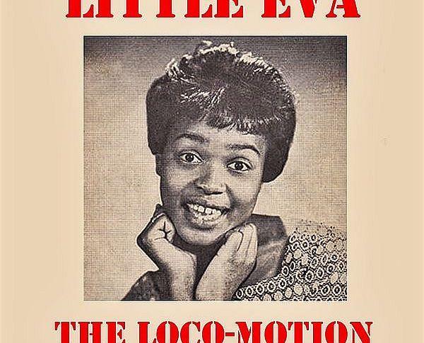 Little Eva – The Loco – motion