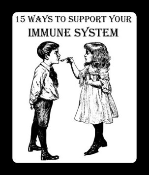 15 Ways To Support Your Immune System