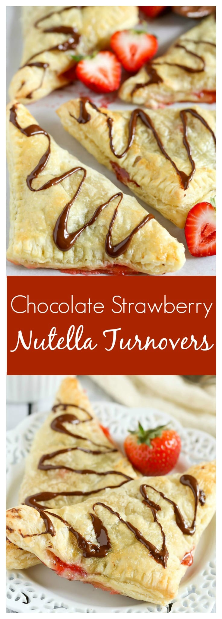 Puff pastry stuffed with chocolate, Nutella, and fresh strawberries. These Chocolate Strawberry Nutella Turnovers make one delicious and decadent dessert!