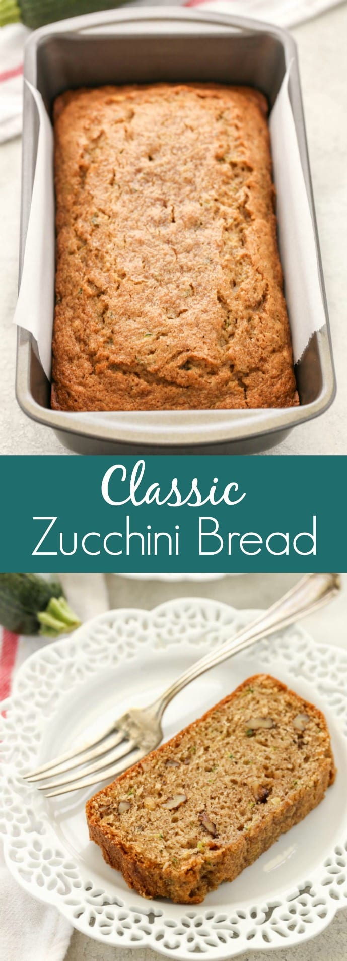 This Classic Zucchini Bread is perfectly sweet, moist, and delicious! Enjoy this bread plain, with chocolate chips, or even chopped walnuts.