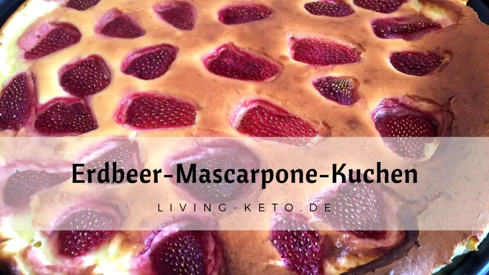 You are currently viewing Erdbeer-Mascarpone-Kuchen
