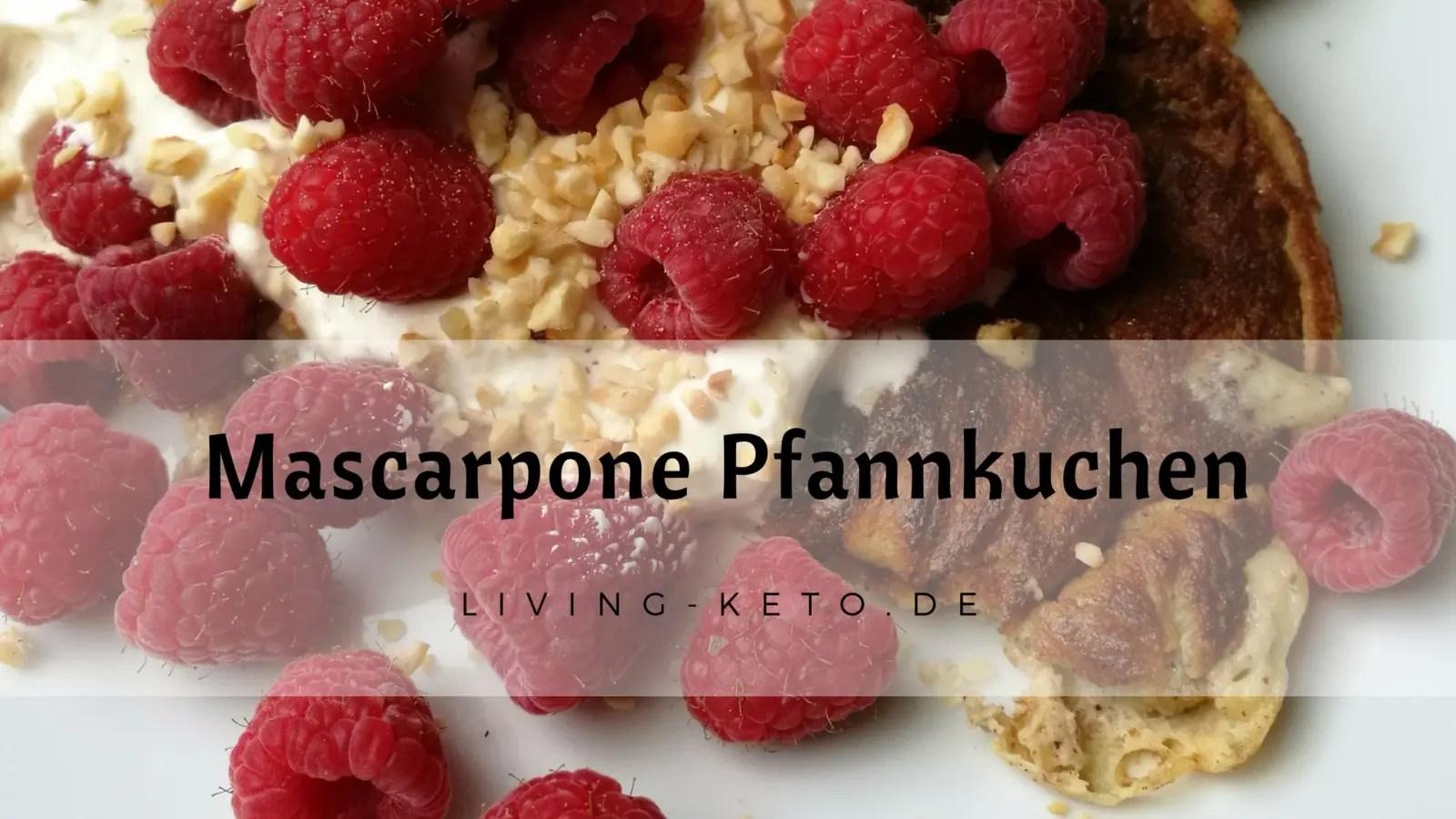 Read more about the article Ketogene Mascarpone Pfannkuchen