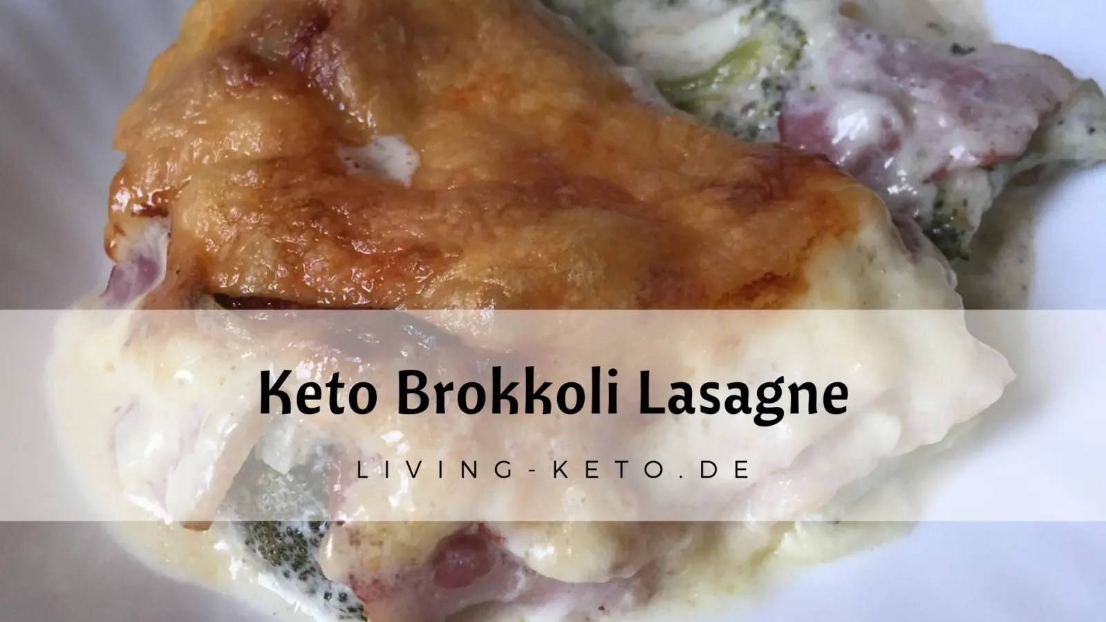Read more about the article Brokkoli-Lasagne – ketogen und low carb