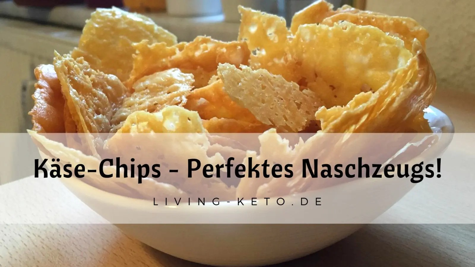 You are currently viewing Käse-Chips – Perfektes Naschzeugs!