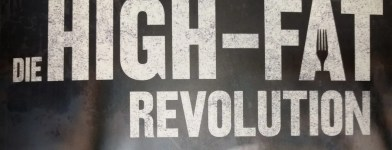Read more about the article Die High-Fat Revolution [Rezension]
