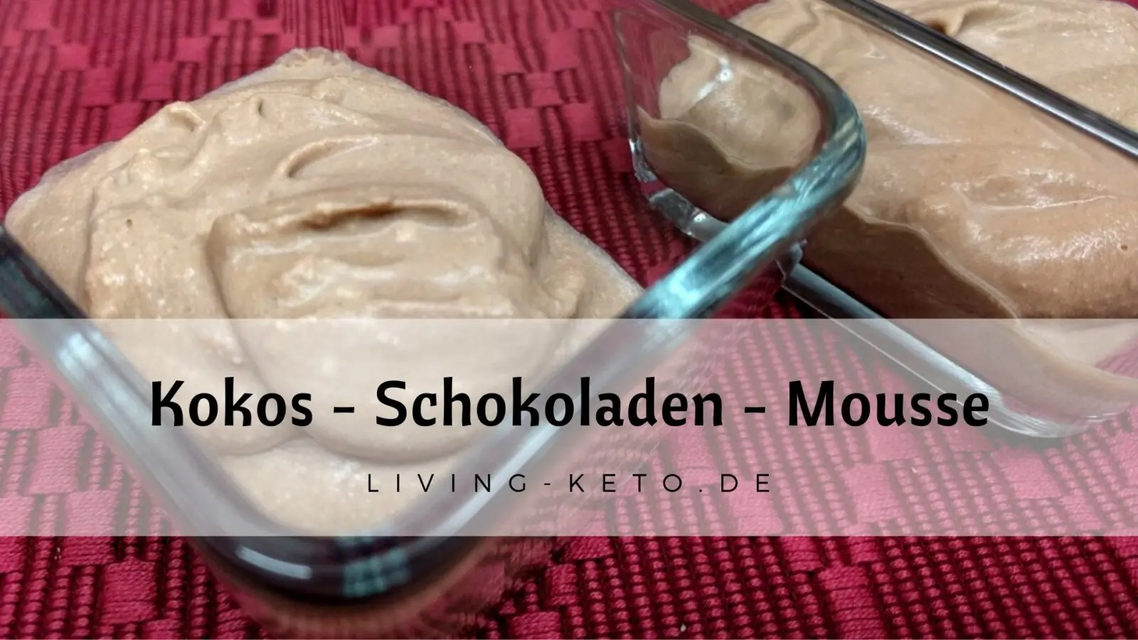 Read more about the article Kokos-Schokoladenmousse