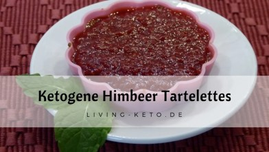 Read more about the article Himbeer-Tartelettes – ketogen