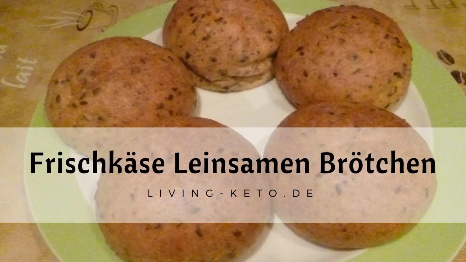 Read more about the article Frischkäse Leinsamen Brötchen