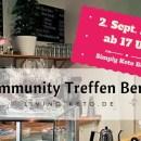 Community Treffen in Berlin – 2. September 2017