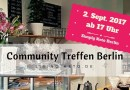 Community Treffen in Berlin – 2. September 2017