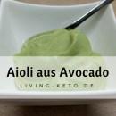 Aioli aus Avocado