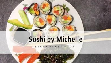 Keto Sushi Rezept – von Michelle