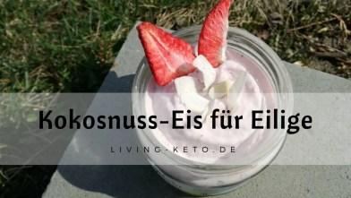 Read more about the article Kokos-Erdbeereis für Eilige
