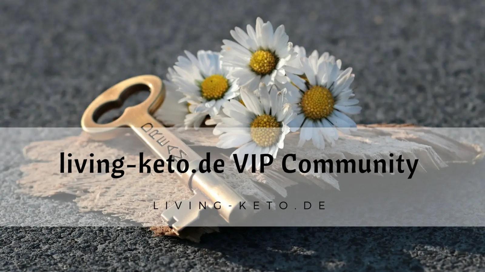 Read more about the article living-keto.de VIP Community – Sei dabei!