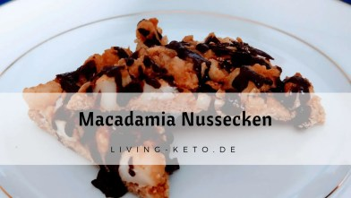 Read more about the article Ketogene Macadamia Nussecken