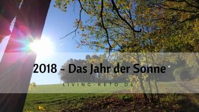Read more about the article 2018 – Das Jahr der Sonne