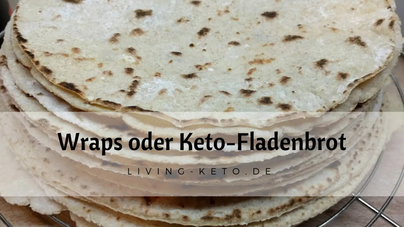 Read more about the article Wraps oder Keto-Fladenbrot