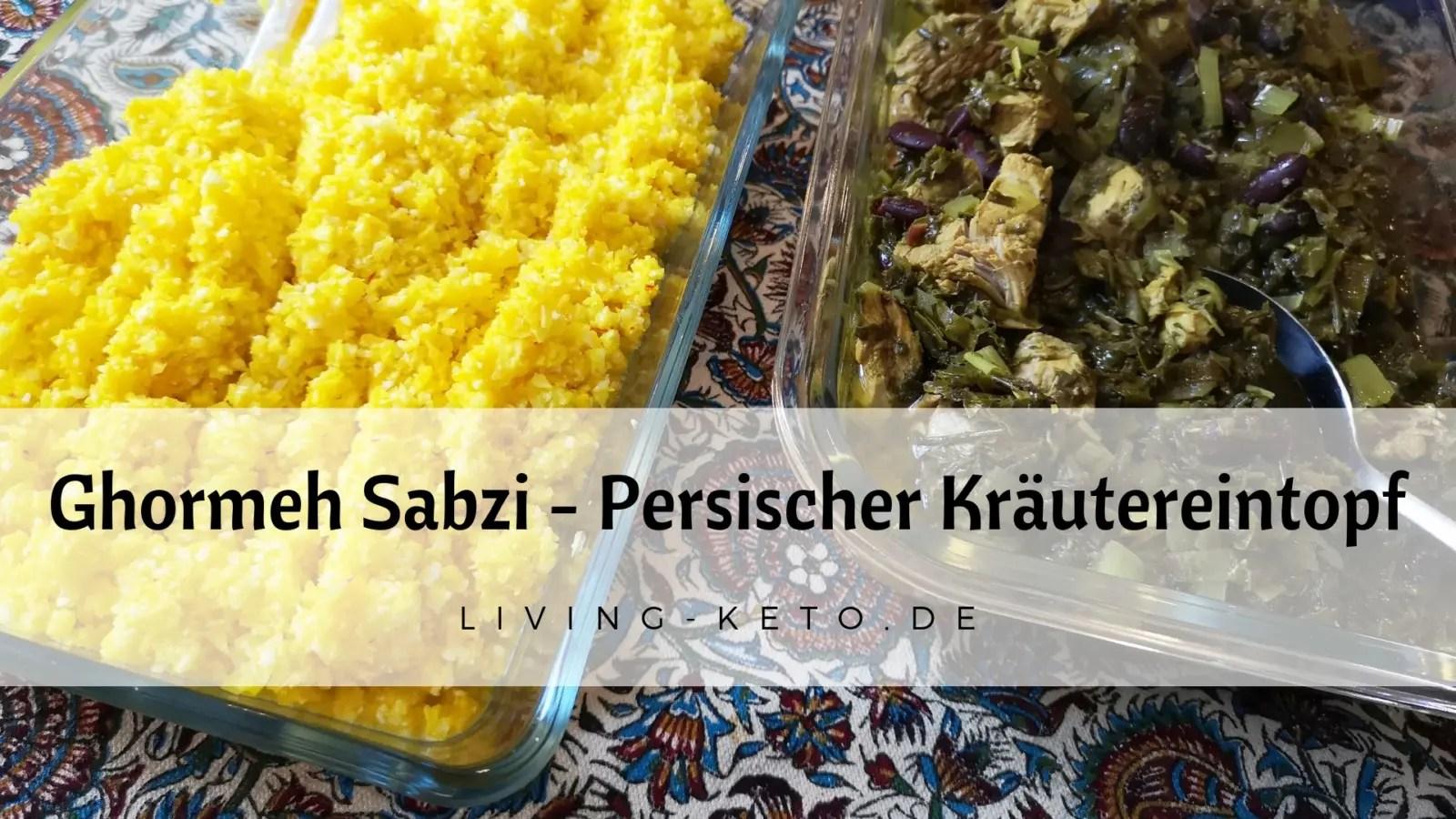 Read more about the article Ghormeh Sabzi – Persischer Kräutereintopf mit Lamm