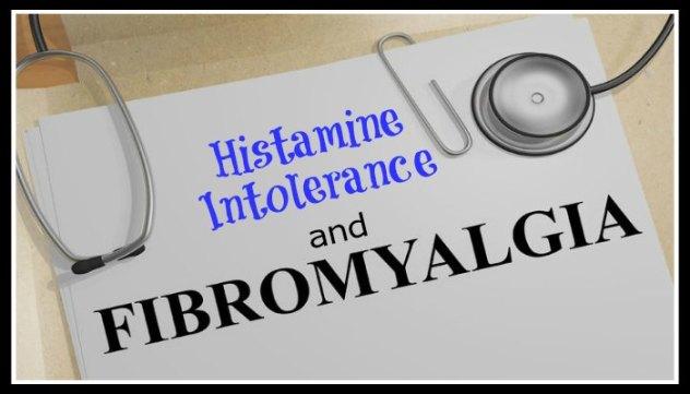 Histamine Intolerance and Fibromyalgia