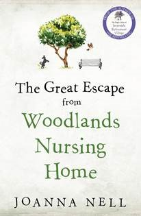 Joanna Nell – The Great Escape from Woodlands Nursing Home