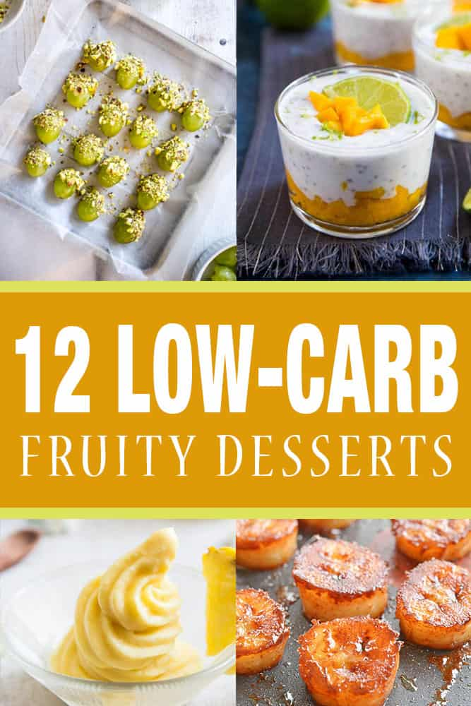 12 Low-Carb Fruity Desserts