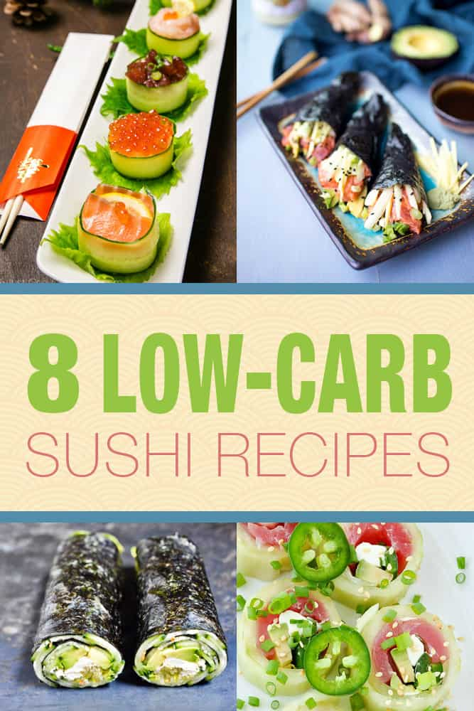 8 low-carb sushi recipes