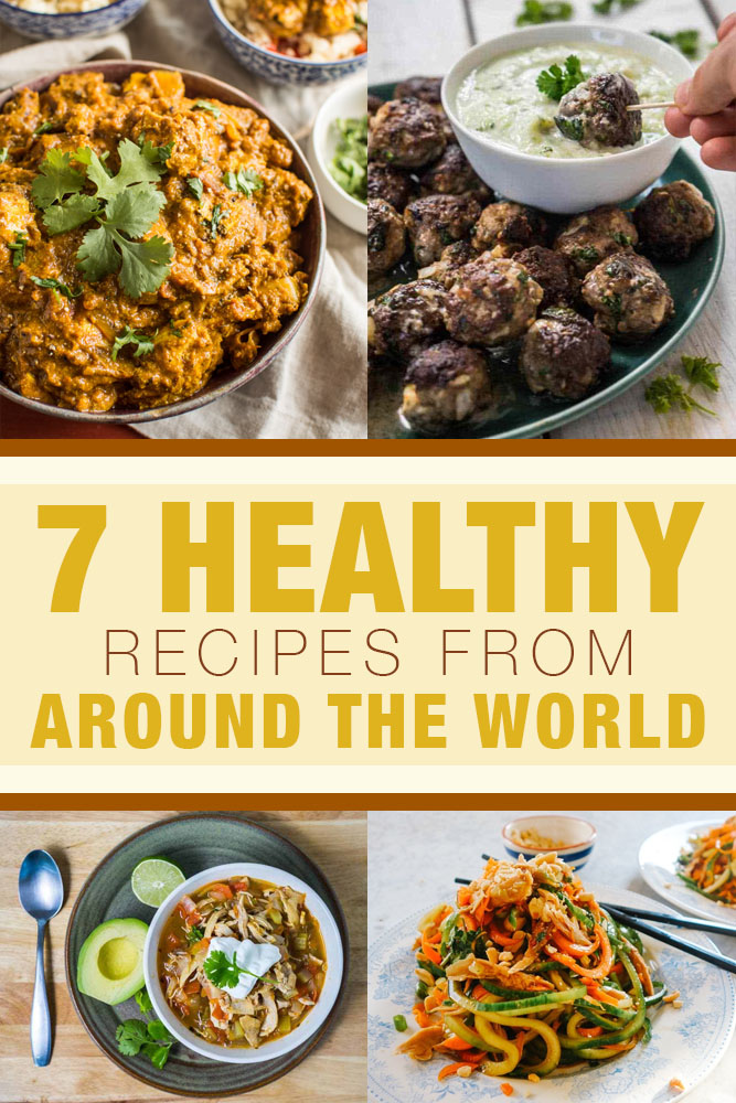 7 healthy recipes from around the world
