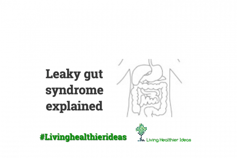 Leaky Gut Syndrome Explained