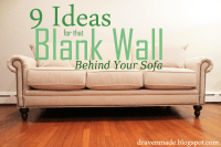 9 Ideas for that Blank Wall Behind the Sofa | Living in a ...